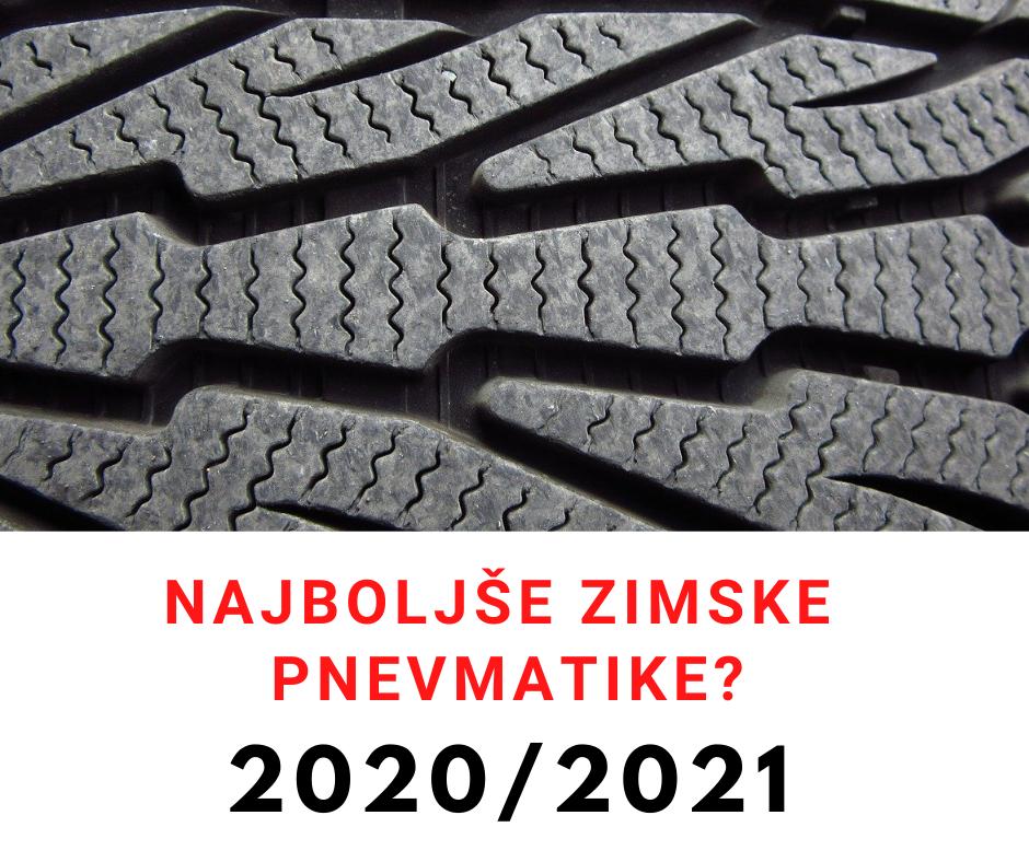 To so najboljše zimske pnevmatike za letošnjo zimo 2020/2021