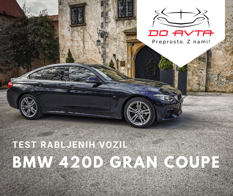 TEST rabljenih avtomobilov: BMW 420d Gran Coupe