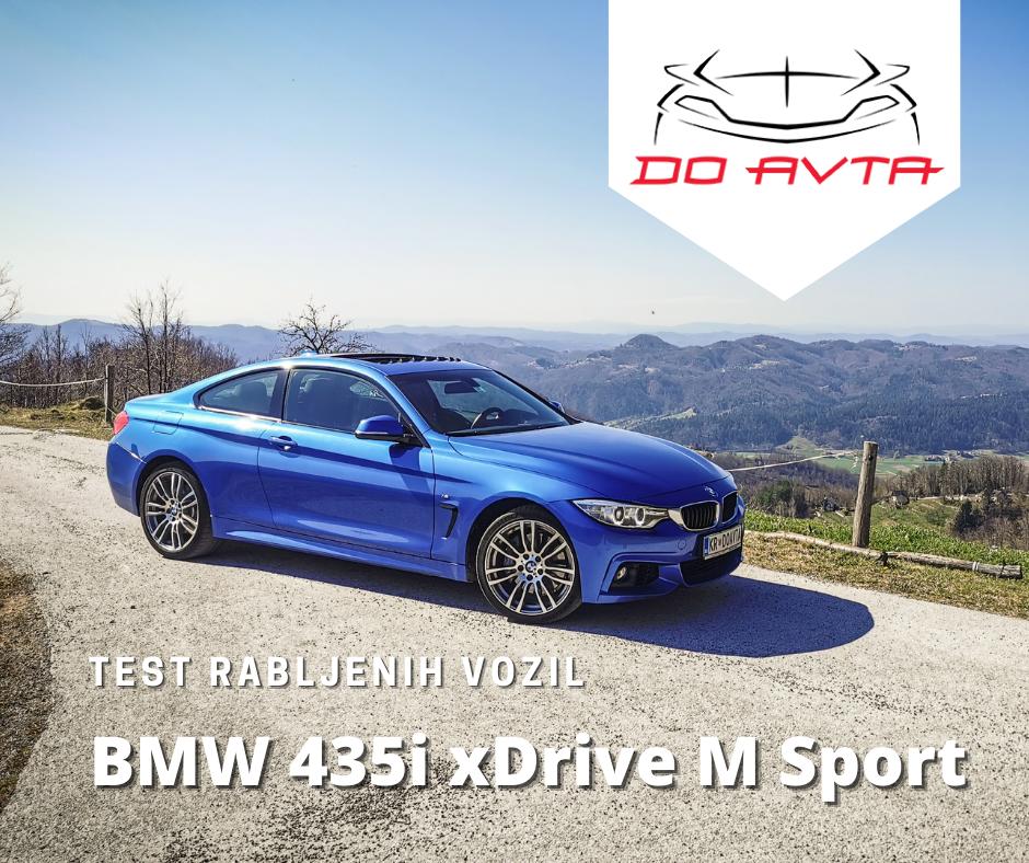 TEST rabljenih avtomobilov: BMW 435i xDrive M Sport
