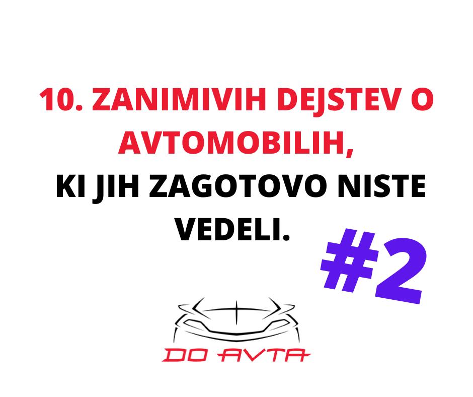 10 zanimivih dejstev o avtomobilih, ki jih zagotovo še niste vedeli št. 2