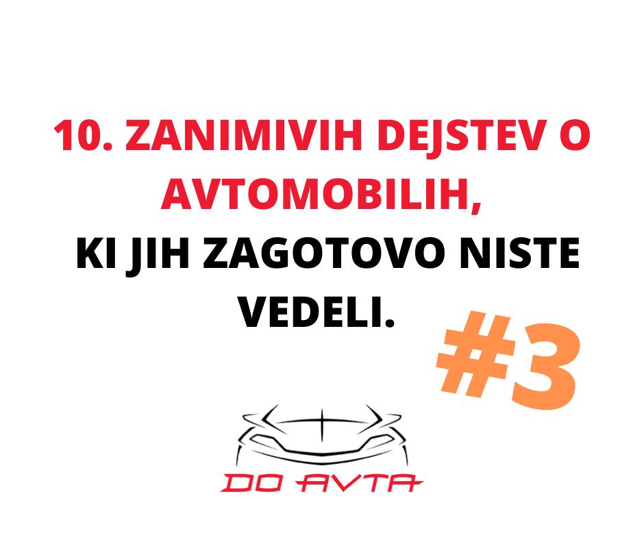 10 zanimivih dejstev o avtomobilih, ki jih zagotovo še niste vedeli št.3: